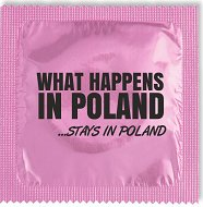 Prezerwatywa dekoracyjna - What happens in Poland ... stays in Poland
